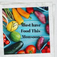 15 Must have Food in Monsoon  season